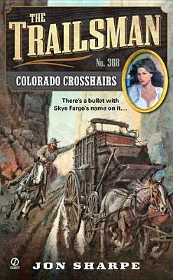 Colorado Crosshairs By Sharpe, Jon